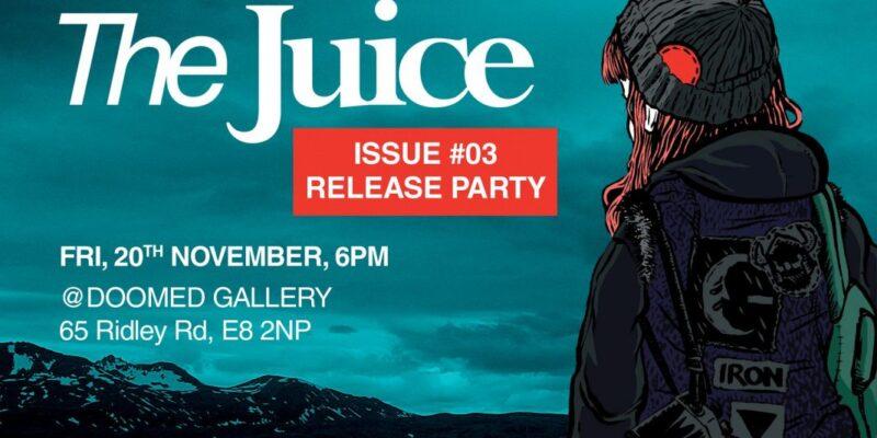 The Juice Fanzine Release Party