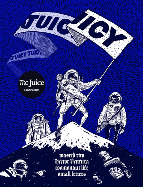 The Juice #04 Fanzine